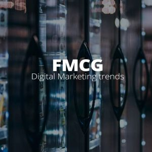 FMCG Digital Marketing Trends-Blog Cover-800x800